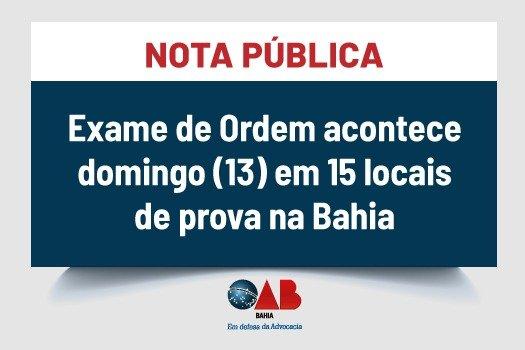 [Exame de Ordem acontece domingo (13) em 15 locais de prova na Bahia]